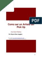 Metodo Juggler - Komo Ser Un Artista Del Pick Up