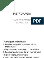 Metroragia Case 2