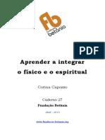Caderno 27 Aprender a Integrar o Físico e o Espiritual Corina Capozzo