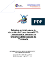 Criterios generales para la ejecución de Proyecto en el PFG Comunicación Social de la Universidad Bolivariana de Venezuela