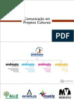 COmunicação em Projetos Culturais