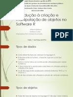 Introdução a Criação e Minipulação de Objetos No Software R