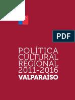 VALPARAISO Politica Cultural Regional 2011 2016 Web