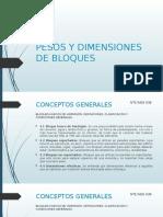 Pesos y Dimensiones de Bloques