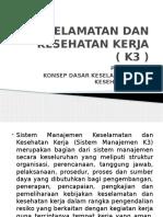 Keselamatan Dan Kesehatan Kerja ( k3 )