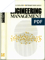 Cleland, David I. and Dundar F. Kocaoglu; Engineering Management, McGraw-Hill, 1981 (CK)