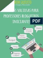 10 Dicas Valiosas Para Professores Blogueiros Iniciantes