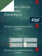 La Praxis Clínica en Terapia Estratégica