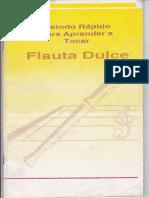 Método Rápido Para Aprender a Tocar Flauta Dulce.