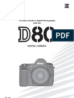The Nikon Guide to Digital Photography with the D80 Digital Camera