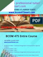 BCOM 475 Professional Tutorbcom230mart.com
