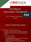 CanTeach Volunteer Handbook - Presentation