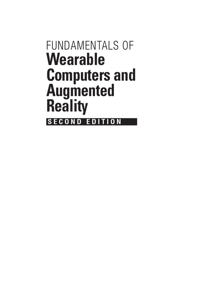 e577dbd9e35 Fundamentals of Wearable Computers and Augmented Reality