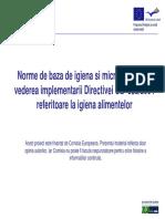 Norme de baza de Igiena si microbiologie in vederea Implementarii Directivei UE 852/2004 referitoare la igiena alimentrlor
