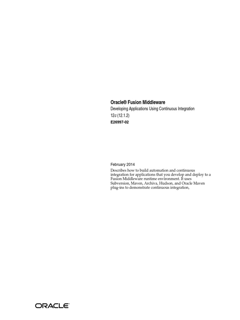 Oracle Fusion Middleware 12c - Developing Applications Using