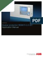 1MRK505302-UEN - En Application Manual Busbar Protection REB670 2.0 IEC