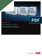 1MRK511308-UEN - En Enginering Manual 670 Series 2.0 IEC