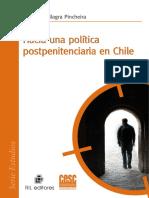 9789562846530 - Villagra, Carolina - 2009 - Hacia Una Política Postpenitenciaria en Chile Bajar