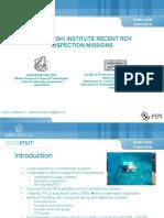 Brodarski Institute recent ROV inspection missions