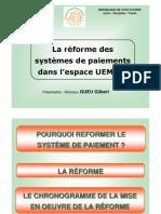 La réforme des systèmes de paiements dans l'espace UEMOA.