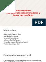 Funcionalismo Estructural,Neofuncionalismo y Teoría Del Conflicto