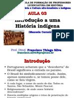Introdução História Indigena