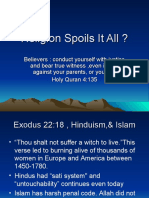 Religion Spoils It All