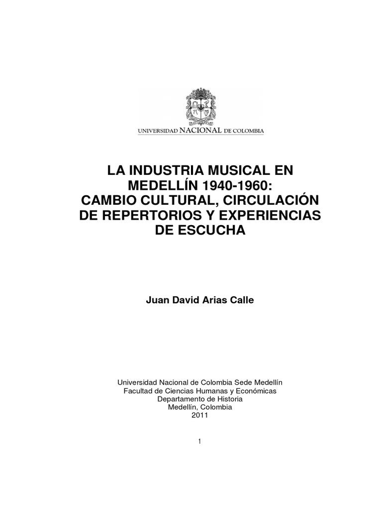 41823e615a8f7 La Industria Musical en Medellín  cambio cultural, circulación de  repertorios y experiencias de escucha