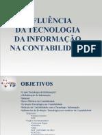 INFLUÊNCIA DA TECNOLOGIA DA INFORMAÇÃO NA CONTABILIDADE