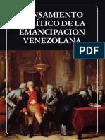 Pensamiento Polc3adtico de La Emancipacic3b3n Venezolana