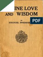 Em Swedenborg Angelic Wisdom Concerning the Divine Love and the Divine Wisdom the Swedenborg Society a Popular Swedenborg Series 1937