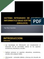 Sistema Integrado de Control Informatico Bajo Software Libre