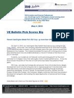 VE Bulletin Pick Scores Big