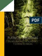 Pueblos indígenas en aislamiento voluntario y contacto inicial.