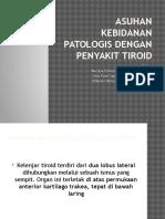 Asuhan Kebidanan Patologis Dengan Penyakit Tiroid