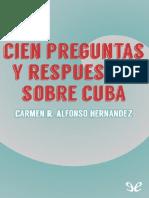 Alfonso Hernandez Carmen R - Cien Preguntas Y Resp