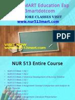 NUR 513 MART Education Expert/nur513martdotcom