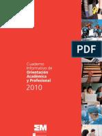 Cuaderno informativo de Orientación Académica y Profesional 2010_Comunidad de Madrid