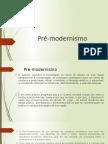 Pré-modernismo - Contexto Historico