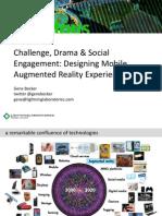 Challenge, Drama & Social Engagement