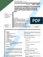 NBR 12269 - Execucao de Instalações de Sistemas de Energia Solar que Utilizam Coletores Solares Planos para Aquecimento de Agua
