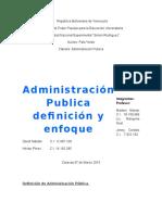Trabajo Final de Administracion Publica y Su Enfoque