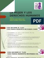 La Mujer y Los Derechos Humanos - Casos
