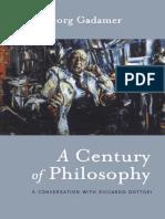 Gadamer, H-G - A Century of Philosophy (Continuum, 2003)
