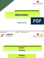 UPN BRANDING + LDNP 2013-01 Sesion 02 Valor de la Marca - Fidelidad