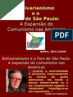 Bolivarianismo e Foro de São Paulo
