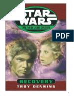 112B Troy Denning - Star Wars - La Nueva Orden Jedi 07 - Recuperacion [Incompleto Sólo 25 Páginas]
