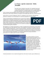 Las acciones, bonos y Forex: