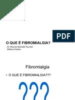 O que é Fibromialgia?