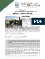 Traces de Marseille Provence 2013 - Fiche projet